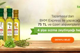 BKM Express ile Yapacağınız 75 TL ve Üzeri Alışverişlerinizde Sızma Zeytinyağı Hediye