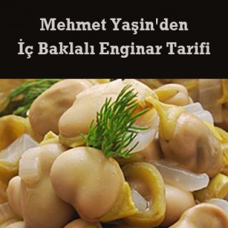 Mehmet Yaşin'den İç Baklalı Enginar Tarifi
