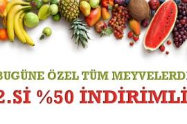 Bugüne Özel Tüm Meyvelerde 2.si %50 İndirimli!
