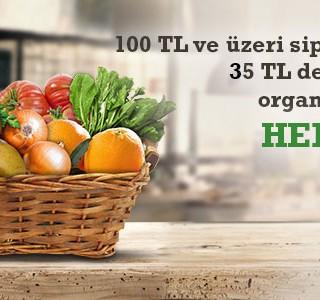 100 TL ve Üzeri Siparişlere 35 TL Değerinde Organik Sepet Hediye!