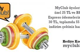 MyClub üyelerine özel 25 TL ve BKM Express ödemelerinde 30 TL, toplamda 55 TL indirim çekiniz hazır!