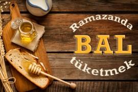 Ramazanda Bal Tüketmek