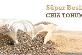 Süper Besin: Chia Tohumu